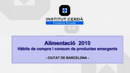 """Portada del projecte """"Alimentació 2010. Hàbits de compra i consum de productes emergents"""""""