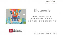 Benchmarking d'innovació en el comerç de Barcelona. Diagnosi realitzada per la consultora Intueri.
