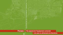 Portada del Estudio PECNAB (Plan Especial de Equipamiento Comercial y los Usos no Alimentarios de Barcelona 2007)