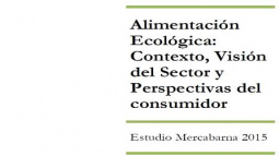 Alimentación ecológica: contexto, visión del sector y perspectivas del consumidor