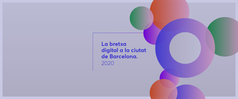 """Imatge de l'informe """"La bretxa digital a la ciutat de Barcelona"""""""