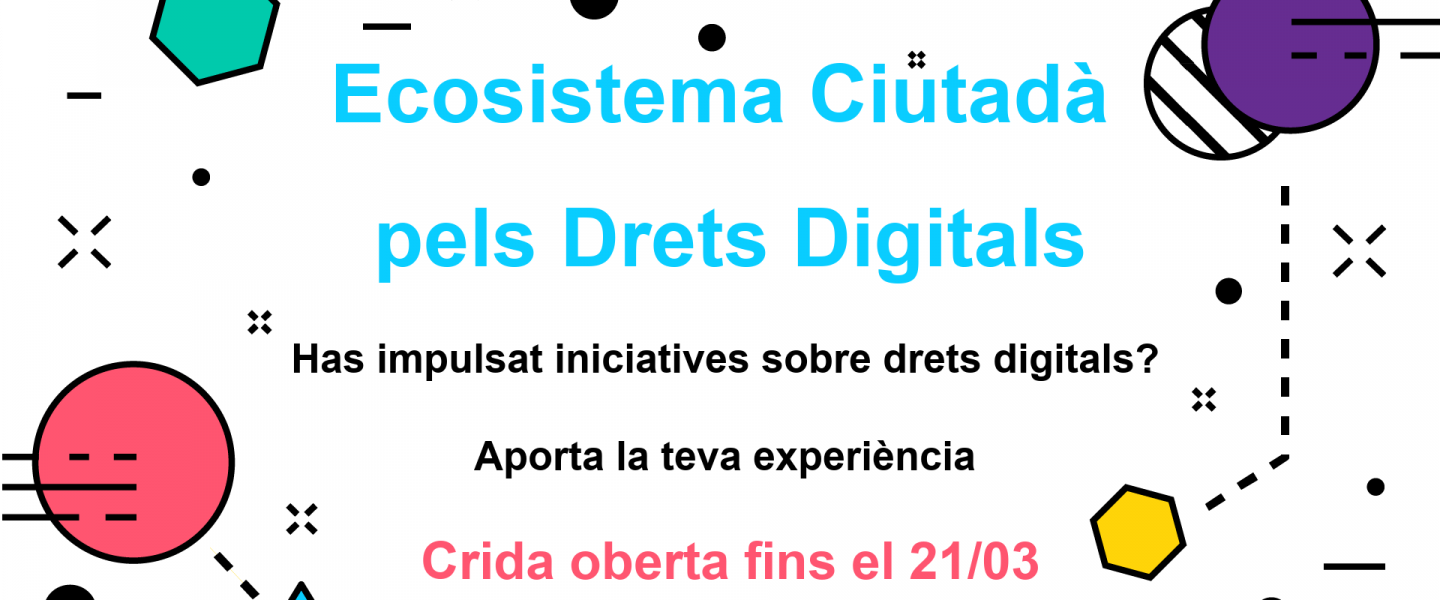 Announcement of the call for the collection of citizen initiatives in defense of digital rights