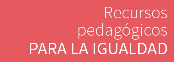 imagen recursos pedagógicos para la igualdad