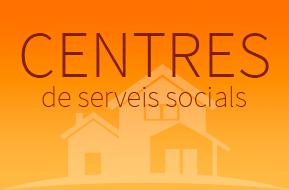 Centres de serveis socials