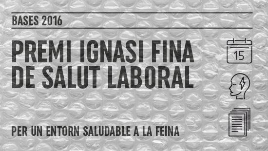 Premi Ignasi Fina de Salut Laboral 2016. Bases