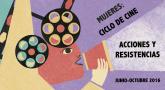 """Mujeres: ciclo de cine. """"Acciones i resistencias"""""""