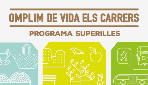 Programa Superilles 'Omplim de vida els carrers'