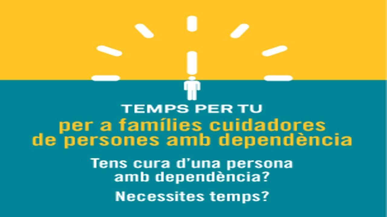 """""""Temps per tu"""" per a families cuidadores persones amb dependència"""