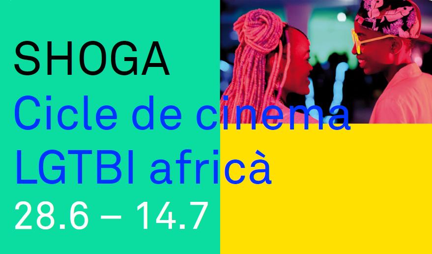 Festival Shoga - Cicle de cinema LGTBI africà