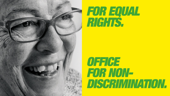 For equal rights. Office for Non-Discrimation.
