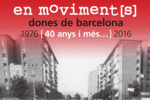In movement[s]. Barcelona's women. Forty years and over. 1976-2016