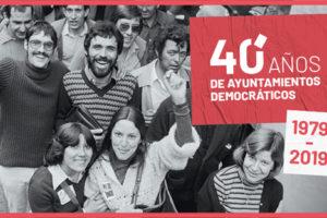 Cuarenta años de ayuntamientos democráticos