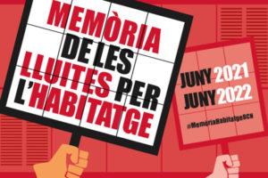 Programa 'Memòria de les lluites per l'habitatge a Barcelona' 2021-2022