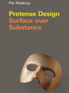 Pretense design : surface over substance