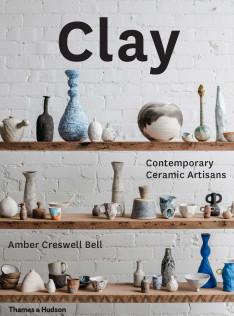 Clay : contemporary ceramic artisans