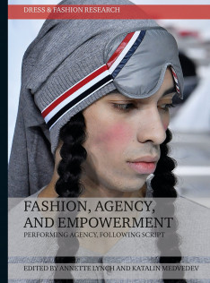 Fashion, agency, and empowerment : performing agency, following script