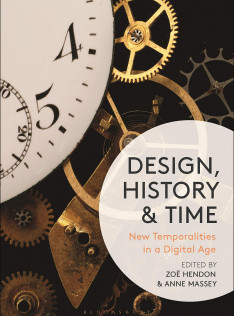 Design, history and time : new temporalities in a digital age