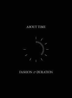 About time : fashion & duration