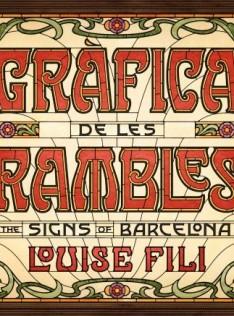 Gràfica de les Rambles : the signs of Barcelona