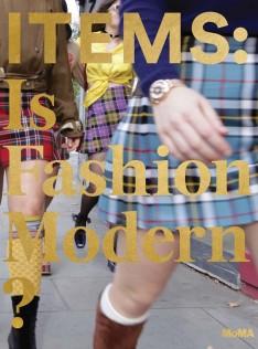 ITEMS : is fashion modern?