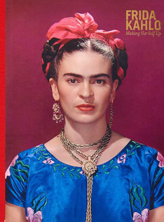 Frida Kahlo : Making her self up