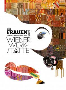 Die Frauen der Wiener Werkstätte = Women Artists of the Wiener Werkstätte