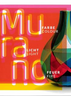 Murano : Farbe Licht Feuer = colour light fire