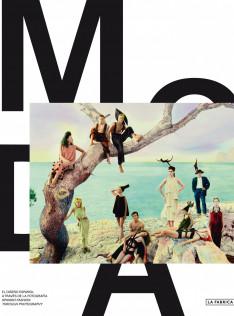 ¡Moda! : diseño español a través de la fotografía