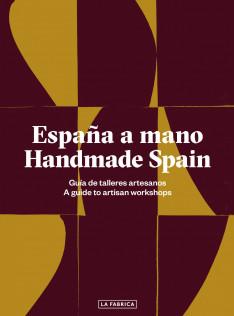 España a mano : guía de talleres artesanos