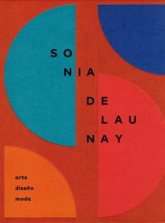 Sonia Delaunay : arte, diseño, moda