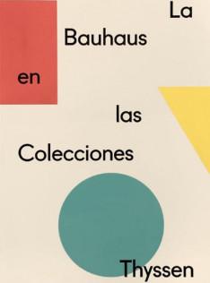 La Bauhaus en las colecciones Thyssen