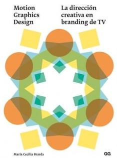 Motion graphics design : la dirección creativa en branding de TV