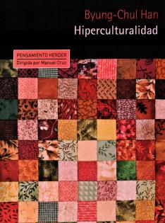 Hiperculturalidad : cultura y globalización