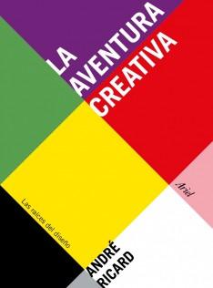 La aventura creativa : las raíces del diseño