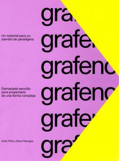 Grafeno : un material para un cambio de paradigma : demasiado sencillo para proyectarlo de una forma compleja
