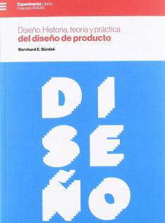 Diseño : historia, teoría y práctica del diseño de producto