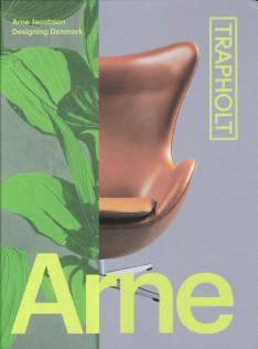 Arne Jacobsen : designing Denmark