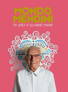 Mondo Mendini : the world of Alessandro Mendini