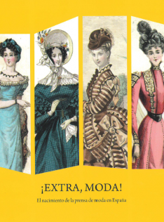 ¡Extra, moda! : el nacimiento de la prensa de moda en España