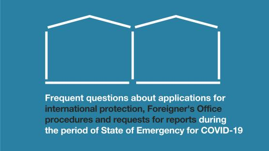 FAQs on foreign national residency and international protection during the state of emergency