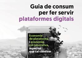 Guia de consum per fer servir plataformes digitals