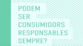 Vídeo: Podem ser consumidors responsables sempre?