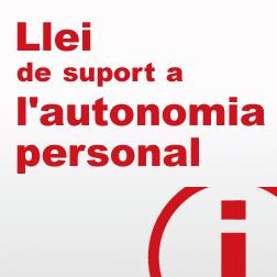 Llei de suport a l'autonomia personal