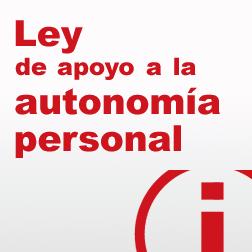 Ley de apoyo a la autonomía personal
