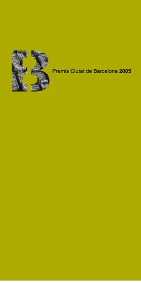 Premis Ciutat de Barcelona 2005