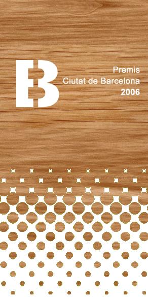 Premis Ciutat de Barcelona 2006