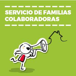 Servicio de Familias Colaboradoras