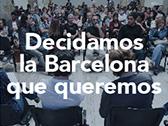 Decidamos la Barcelona que queremos