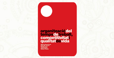 The organisation of working time, competitiveness and quality of life