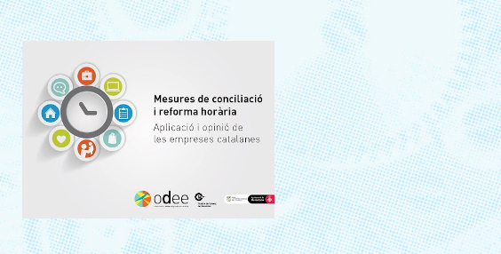 Measures of conciliation and hourly reform. Application and opinion of the Catalan companies